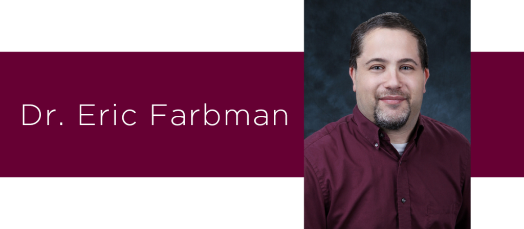 Featured physician for the month of October is Dr. Eric Farbman. Practicing neurologist at Roseman Medical Group, baseball fan, researcher, volunteer, and collector.