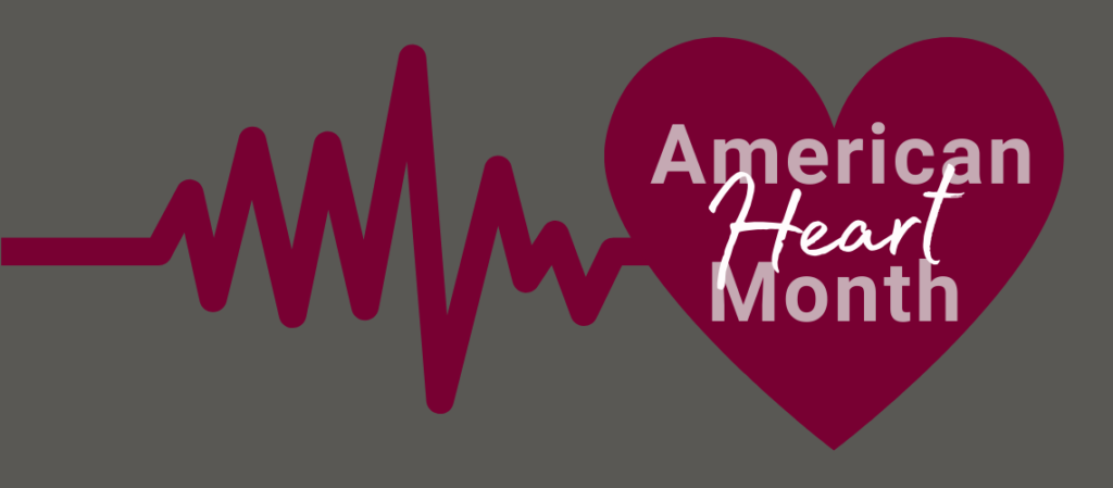 February is American Heart Month. Roseman Medical Group shares an article from the National Heart, Lung, and Blood Institute.