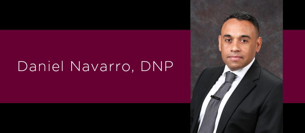 Daniel Navarro, DNP, APRN, FNP-C