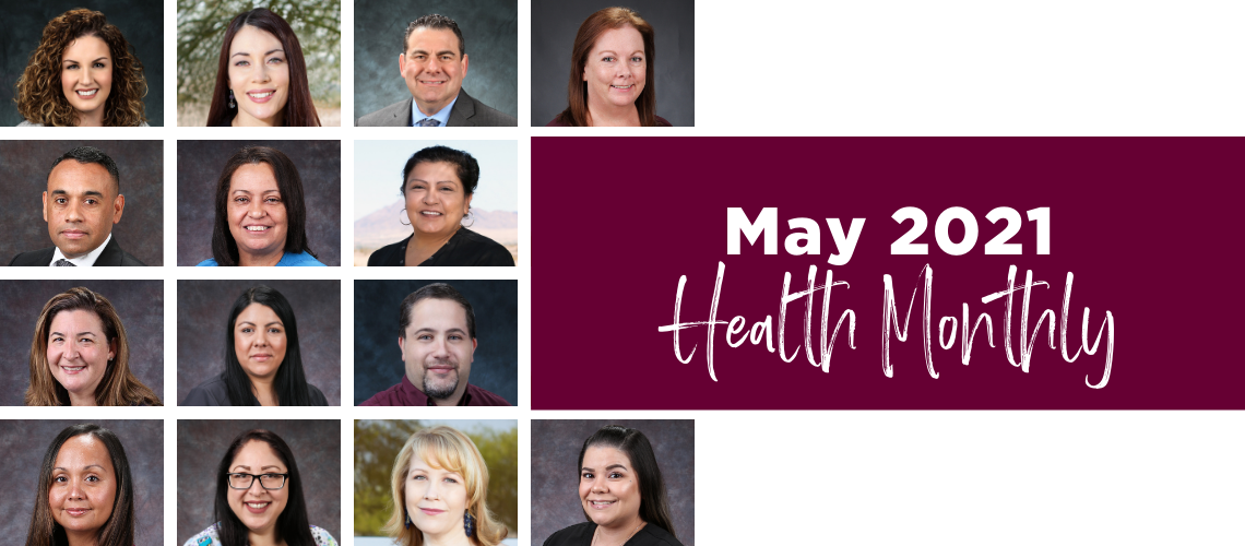 Roseman Medical Group providers and staff. May 2021 Health Monthly.