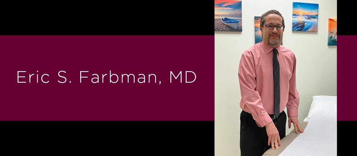 Eric Farbman, MD