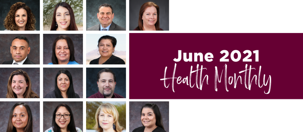 Roseman Medical Group providers and staff. June 2021 Health Monthly.